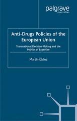 Anti-Drugs Policies of the European Union
