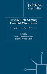 Twenty-First-Century Feminist Classrooms
