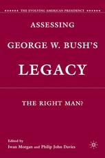 Assessing George W. Bush's Legacy