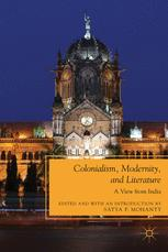 Colonialism, Modernity, and Literature