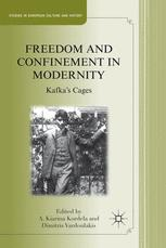 Freedom and Confinement in Modernity