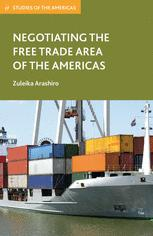 Negotiating the Free Trade Area of the Americas