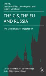The CIS, the EU and Russia