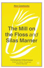 The Mill on the Floss and Silas Marner