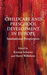 Childcare and Preschool Development in Europe