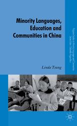 Minority Languages, Education and Communities in China