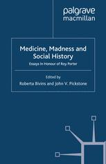 Medicine, Madness and Social History