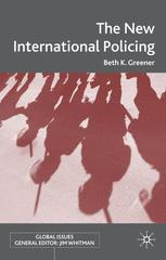 The New International Policing