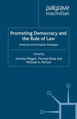 Promoting Democracy and the Rule of Law