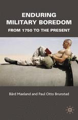 Enduring Military Boredom