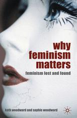 Why Feminism Matters