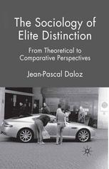 The Sociology of Elite Distinction