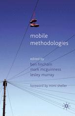 Mobile Methodologies