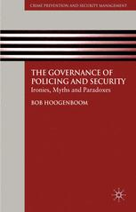 The Governance of Policing and Security