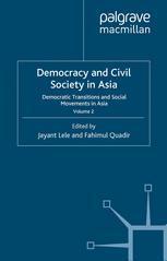 Democracy and Civil Society in Asia: Volume 2