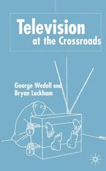 Television at the Crossroads