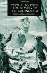 Textual Politics from Slavery to Postcolonialism