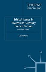 Ethical Issues in Twentieth-Century French Fiction