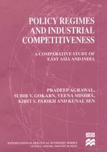 Policy Regimes and Industrial Competitiveness