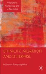 Ethnicity, Migration and Enterprise