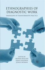Ethnographies of Diagnostic Work