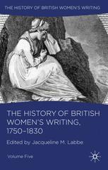 The History of British Women's Writing, 1750–1830