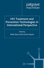 HIV Treatment and Prevention Technologies in International Perspective