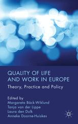 Quality of Life and Work in Europe