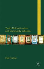 Youth, Multiculturalism and Community Cohesion
