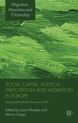 Social Capital, Political Participation and Migration in Europe