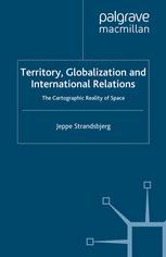 Territory, Globalization and International Relations