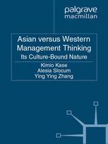 Asian versus Western Management Thinking