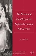 The Romance of Gambling in the Eighteenth-Century British Novel