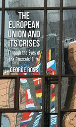 The European Union and Its Crises