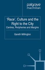 'Race', Culture and the Right to the City
