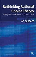 Rethinking Rational Choice Theory