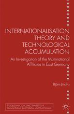 Internationalisation Theory and Technological Accumulation