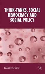 Think-Tanks, Social Democracy and Social Policy