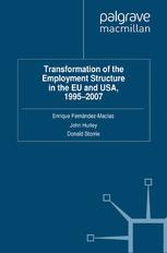 Transformation of the Employment Structure in the EU and USA, 1995–2007