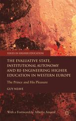 The Evaluative State, Institutional Autonomy and Re-engineering Higher Education in Western Europe