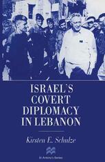 Israel's Covert Diplomacy in Lebanon