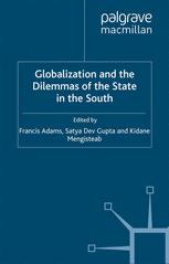 Globalization and the Dilemmas of the State in the South