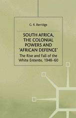 South Africa, the Colonial Powers and 'African Defence'
