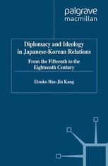 Diplomacy and Ideology in Japanese-Korean Relations
