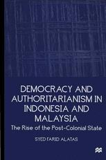 Democracy and Authoritarianism in Indonesia and Malaysia