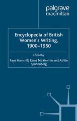 Encyclopedia of British Women's Writing 1900–1950