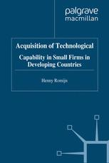 Acquisition of Technological Capability in Small Firms in Developing Countries