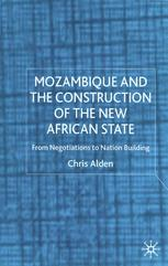 Mozambique and the Construction of the New African State
