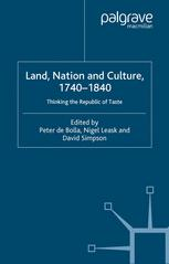 Land, Nation and Culture, 1740–1840