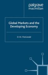 Global Markets and the Developing Economy